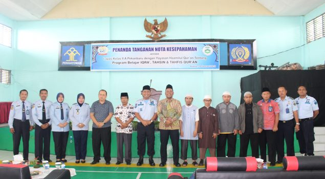 Lapas Pekanbaru Teken MoU dengan Yayasan Haamilul Quran