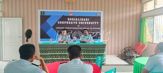 Kalapas Kupang Sosialisasikan Corporate University Kepada Jajarannya