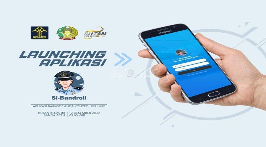 Peluncuran Aplikasi Si-Bandroll, Bukti Komitmen Tingkatkan Keamanan